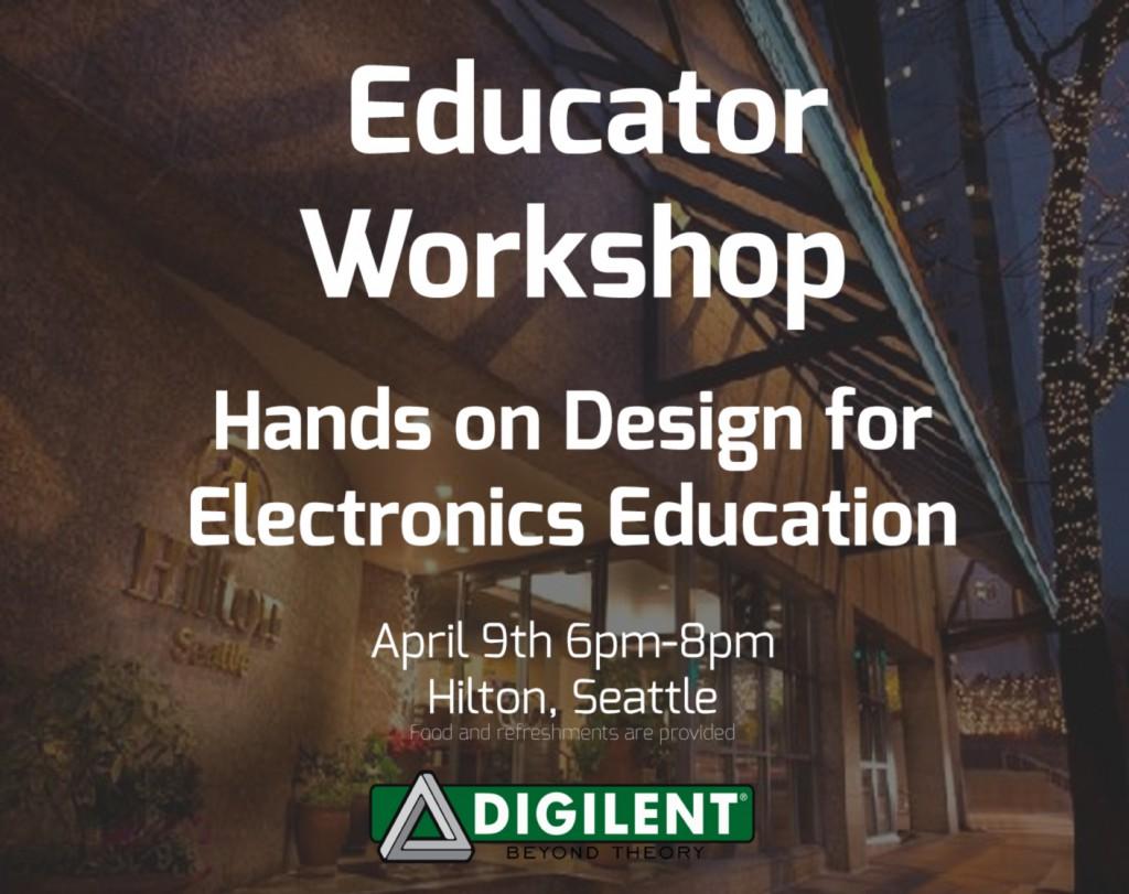 Seattle-Educator-Workshop Digilent Hosted