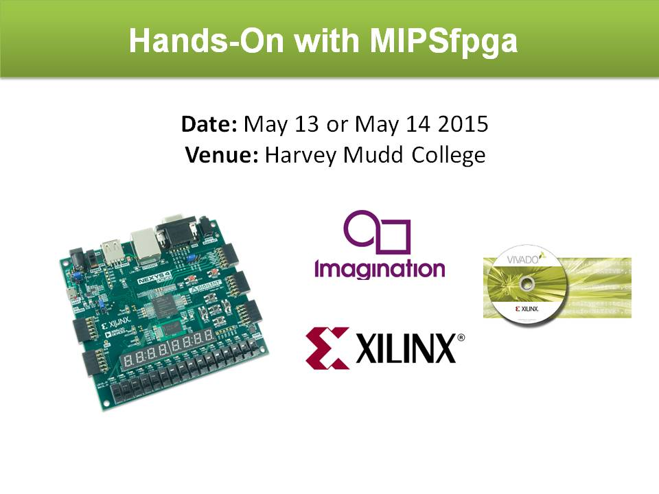 Join the MIPSfpga Workshop Sponsored by Xilinx and