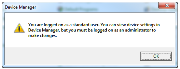 Figure 8.1. The device manager window showing you do not have administrator privileges.